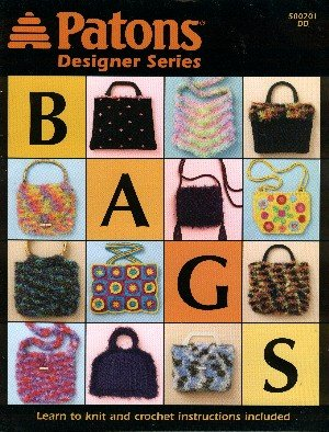 Patons Crochet Patterns - Designer Series Bags (Patons # 500201DD knit and crochet patterns)