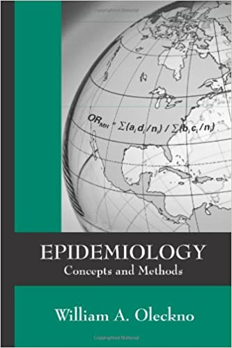 Epidemiology concepts and methods william a oleckno epidemiology concepts and methods 1st edition fandeluxe Choice Image