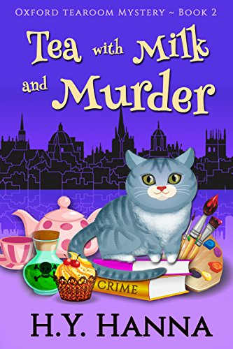 H.Y. Hanna - Tea with Milk and Murder (Oxford Tearoom Mysteries ~ Book 2)