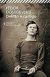 Delitto e castigo (Universale economica. I classici)