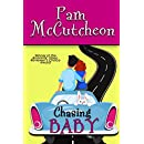 Chasing Baby: A Romantic Comedy