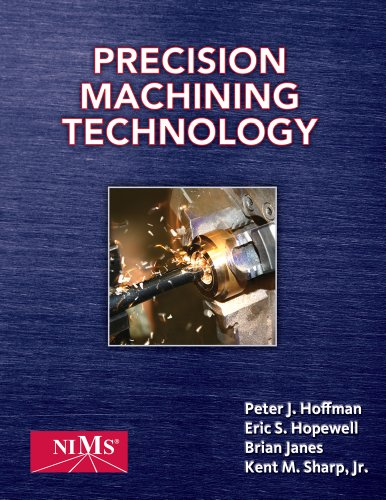 Bundle: Precision Machining Technology + Precision Machining Techonology Workbook and Projects Manual for Hoffman/Hopewe