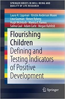 Book By Laura Lippman - Flourishing Children: Defining and Testing Indicators of Positive (2014) (2014-03-21)