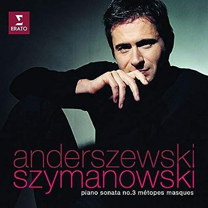 Szymanowski: Piano Sonata No. 3 / Metopes / Masques by Piotr Anderszewski (2005-08-02)