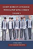 Learn Korean Language with K-pop Song Lyrics! Volume 3