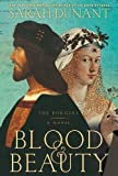 Blood and Beauty, Sarah Dunant, 1410461114