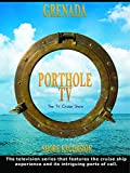 Porthole TV - Grenada: