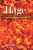 Rage : Psychotherapeutic Responses to an Uncontrollable Emotion, Itten, Theodor, 1907471294