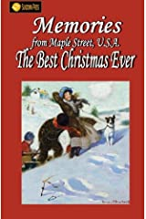 Memories From Maple Street U.S.A: The Best Christmas Ever Paperback