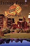 Second Fiddle, Carol Reigh, 1434373703