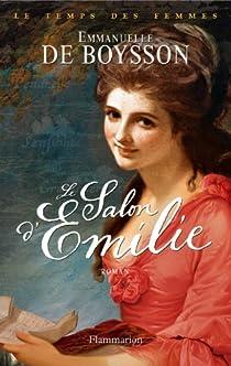 Le temps des femmes, Tome 1 : Le salon d'Emilie par Boysson