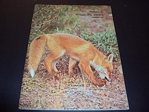 (Defenders Of Wildlife News Summer 1971 Notes On The Wolf)