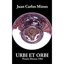 Urbi et Orbi (Spanish Edition) Feb 9, 2011