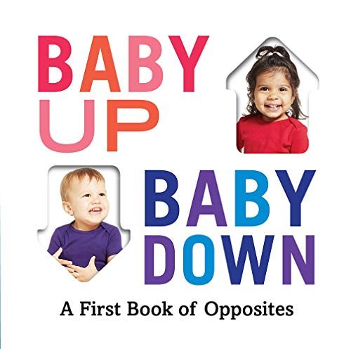 Book Cover: Baby Up, Baby Down: A First Book of Opposites