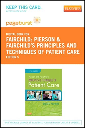 Pierson and fairchilds principles techniques of patient care pierson and fairchilds principles techniques of patient care elsevier ebook on vitalsource retail access card 5e 5th edition fandeluxe Gallery