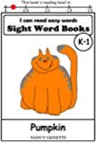 Pumpkin: I CAN READ EASY WORDS SIGHT WORD BOOKS: Level K-1 Early Reader: Beginning Readers (I Can Read Easy Words: Sight Word Books Book 4)