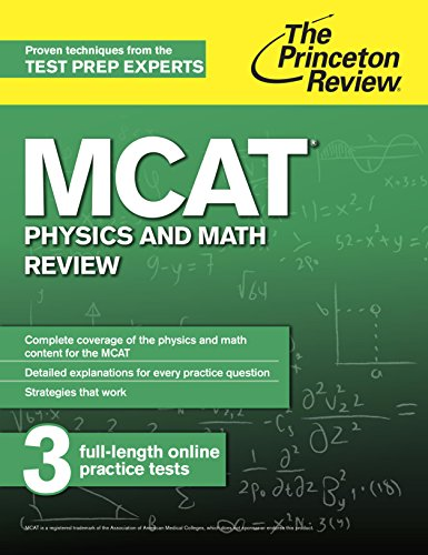 MCAT Physics and Math Review: New for MCAT 2015 (Graduate School Test Preparation) Pdf