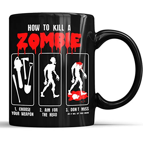 How To Kill Zombie Halloween Mug - Zombie Apocalypse Survivor Coffee Mug 11oz Gift Black Tea -