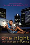 One Night That Changes Everything, Lauren Barnholdt, 1442403675