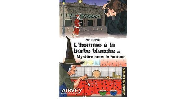 Lhomme à la barbe blanche: 9782916279220: amazon.com: books