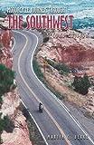 Motorcycle Journeys Through the Southwest, Martin C. Berke, 1884313663
