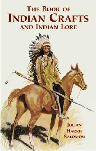The Book of Indian Crafts and Indian Lore (Native American) pdf