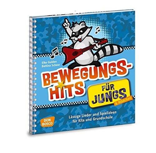 Bewegungshits für Jungs - Buch - Lässige Lieder und Spielideen für Kita und Grundschule (Jungs in der Kita - Praxisideen für eine geschlechterbewusste Erziehung)