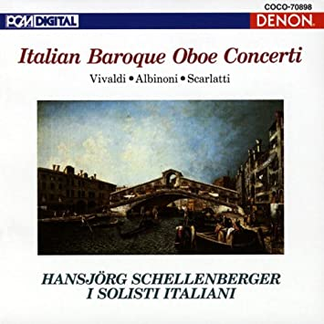 Schellenberger [Ob]/I Solisti - Oboe Classical: Baroque Oboe Co