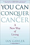 You Can Conquer Cancer, Ian Gawler, 0399172637
