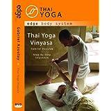 Thai Yoga Vinyasa: Step by Step Sequence