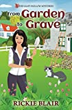 From Garden To Grave (The Leafy Hollow Mysteries)