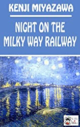 Night on the Milky Way Railway (The Kenji Collection Book 1)