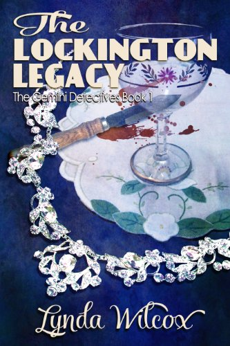 The Lockington Legacy (The Gemini Detectives Book 1) by [Wilcox, Lynda]