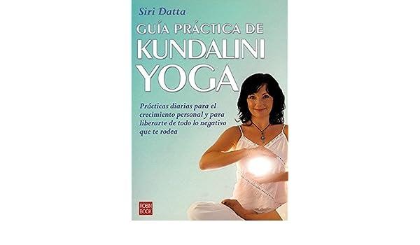 Guía práctica de kundalini yoga: 9788479277154: Amazon.com ...