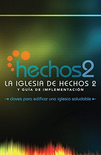 La Iglesia de Hechos 2 (The Acts 2 Church) (Spanish Edition) [Alton Garrison] (Tapa Blanda)