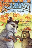 img - for Cork and Fuzz: Finders Keepers   [CORK & FUZZ] [Hardcover] book / textbook / text book