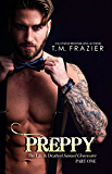 Preppy: The Life & Death of Samuel Clearwater PART ONE (King Series Book 5)