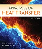 heat engineering - Principles of Heat Transfer (Activate Learning with these NEW titles from Engineering!)