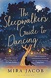 The Sleepwalker's Guide to Dancing Paperback ¨C May 21, 2015