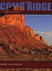 Comb Ridge and Its People: The Ethnohistory of a Rock