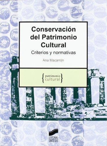 Descargar Libro Conservación Del Patrimonio Cultural. Criterios Y Normativas Ana Macarrón