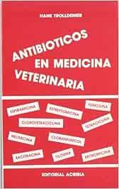 Antibióticos en medicina veterinaria