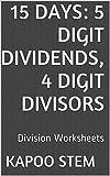 Download 15 Division Worksheets with 5-Digit Dividends, 4-Digit Divisors: Math Practice Workbook (15 Days Math Division Series 14) in PDF ePUB Free Online