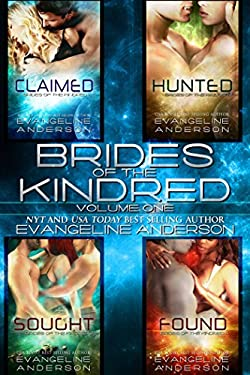 Brides of the Kindred Box Set: Volume One: (Claimed, Hunted, Sought, Found)