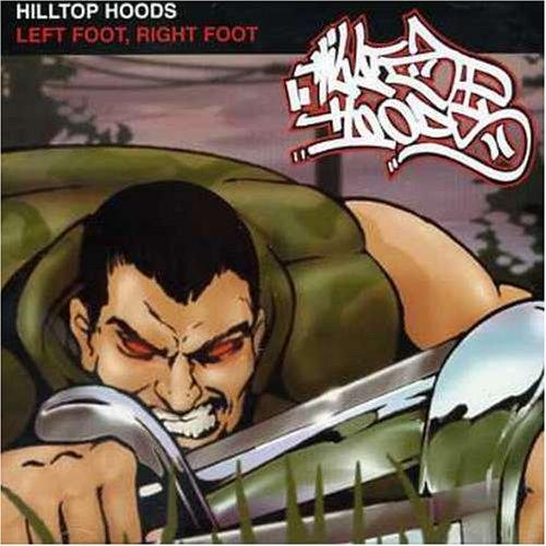 Release Left Foot Right Foot By Hilltop Hoods Musicbrainz