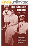 The Shaken Throne (The Autobiography of Empress Alexandra Book 3)