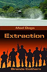 Extraction (Mad Dogs Book 3)