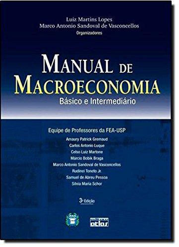 Manual de Macroeconomia. Básico e Intermediário