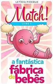 Match! A Fantástica Fábrica de Bebês