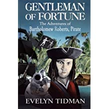Gentleman of Fortune: The Adventures of Bartholomew Roberts, Pirate
